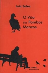 O Voo dos Pombos Mancos